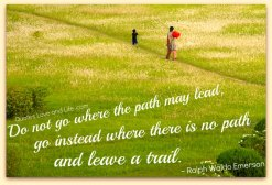 life-quotes-do-not-go-where-the-path-may-lead-ralph-waldo-emerson