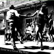 wpid-Smoking_Time_Jazz_Club_2011_Livin_In_A_Great_Big_Way